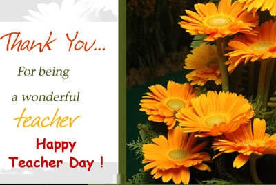 ... Teachers Day SMS, Messages – Thank you Quotes, Song for Teachers Day