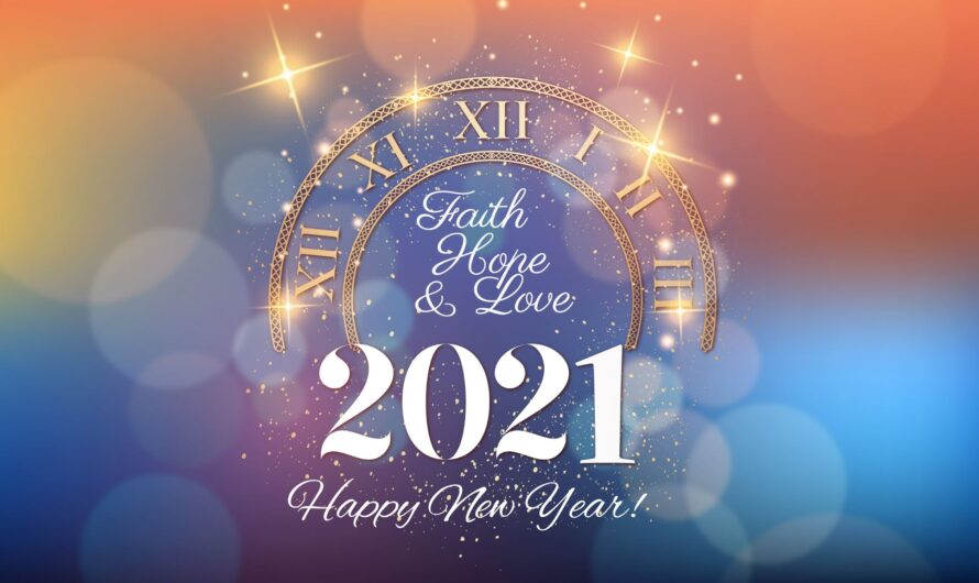 Happy New Year 2021 – SMS, Messages and Quotes